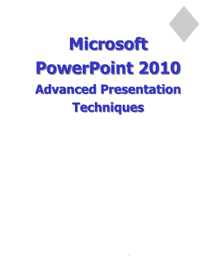 Microsoft Powerpoint 2010 Advanced Presentation Techniques