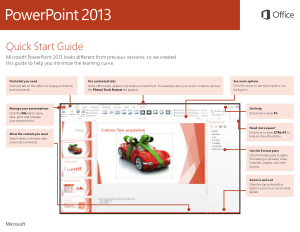Microsoft Powerpoint 2013 Quick Start Guide