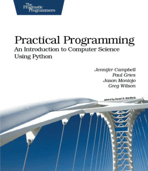 Practical Programming An Introduction To Computer Science Using Python