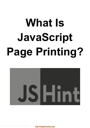 What Is JavaScript Page Printing