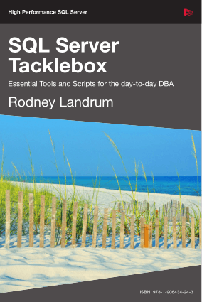 SQL Server Tacklebox Essential Tools And Scripts For Dba
