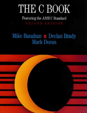 The C Book Featuring The Ansi C Standard