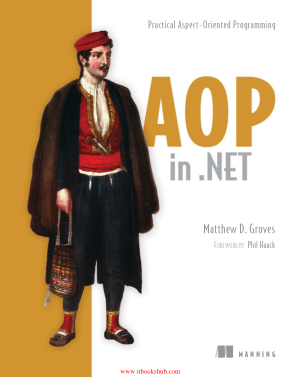 Free Download PDF Books, AOP in .NET – Practical Aspect-Oriented Programming
