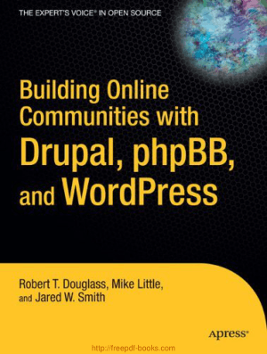 Building Online Communities With Drupal PHP And WordPress