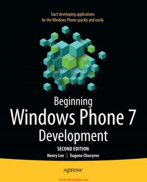 Beginning Windows Phone 7 Development, 2nd Edition