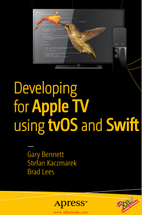 Free Download PDF Books, Developing for Apple TV using tvOS and Swift