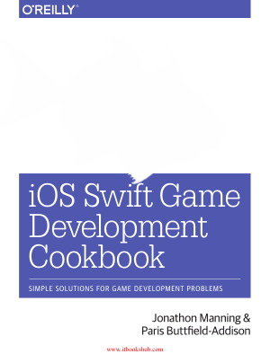 iOS Swift Game Development Cookbook Second Edition
