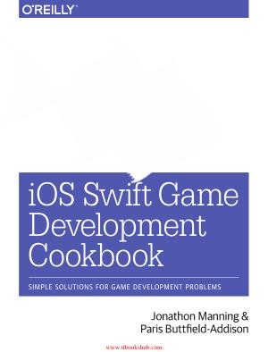 Free Download PDF Books, iOS Swift Game Development Cookbook Second Edition
