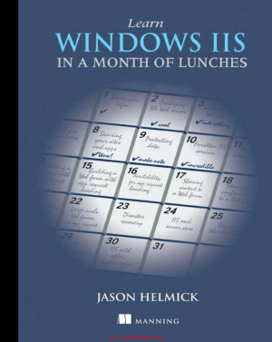 Learn Windows IIS in a Month of Lunches