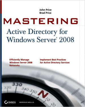 Free Download PDF Books, Mastering Active Directory for Windows Server 2008