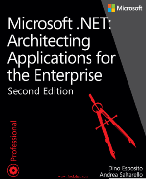 Free Download PDF Books, Microsoft .NET – Architecting Applications for the Enterprise, 2nd Edition
