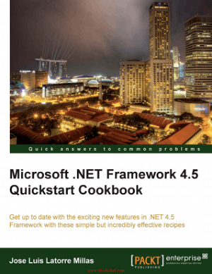 Free Download PDF Books, Microsoft .NET Framework 4.5 Quickstart Cookbook