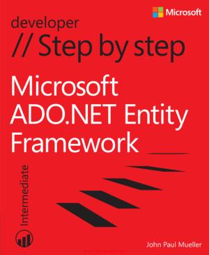 Free Download PDF Books, Microsoft ADO.NET Entity Framework Step by Step