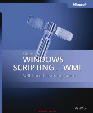 Free Download PDF Books, Microsoft Windows Scripting with WMI