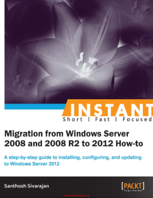 Free Download PDF Books, Migration from Windows Server 2008 and 2008 R2 to 2012 How-to