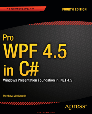 Pro WPF 4.5 in C# 4th Edition
