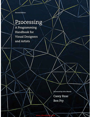 Free Download PDF Books, Processing- A Programming Handbook for Visual Designers and Artists, 2 edition
