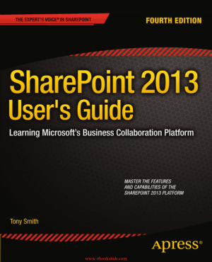 SharePoint 2013 Users Guide, 4th Edition