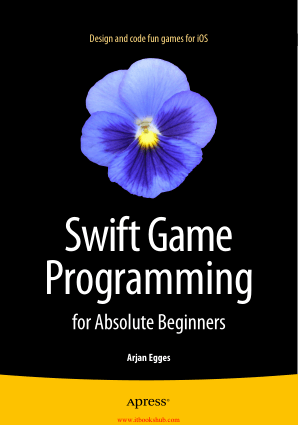 Free Download PDF Books, Swift Game Programming for Absolute Beginners