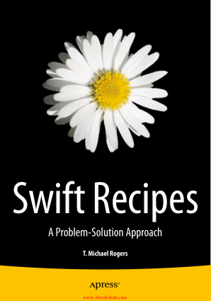 Free Download PDF Books, Swift Recipes A Problem Solution Approach