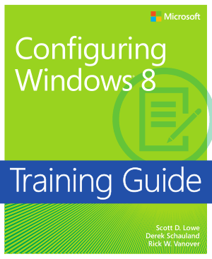 Free Download PDF Books, Training Guide Configuring Windows 8