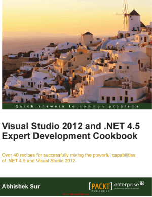 Free Download PDF Books, Visual Studio 2012 and .NET 4.5 Expert Development Cookbook