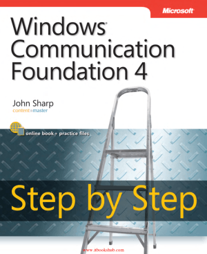 Free Download PDF Books, Windows Communication Foundation 4 Step by Step