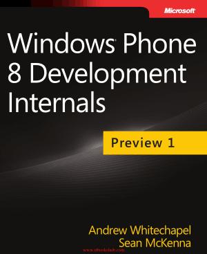 Free Download PDF Books, Windows Phone 8 Development Internals