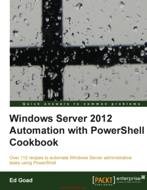 Free Download PDF Books, Windows Server 2012 Automation with PowerShell Cookbook