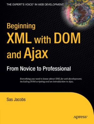 Beginning XML With Dom And Ajax