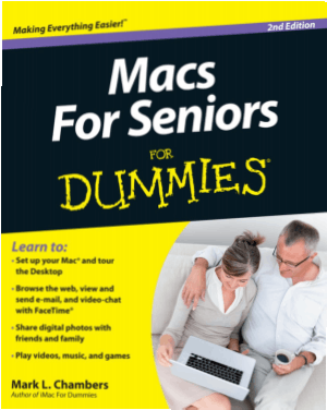 Macs For Seniors For Dummies 2nd Edition Book
