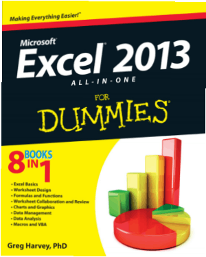 Microsoft Excel 2013 All In One For Dummies, Excel Formulas Tutorial
