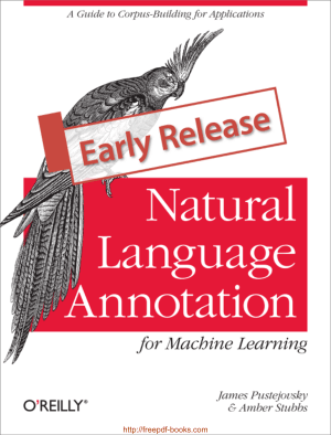 Free Download PDF Books, Natural Language Annotation For Machine Learning