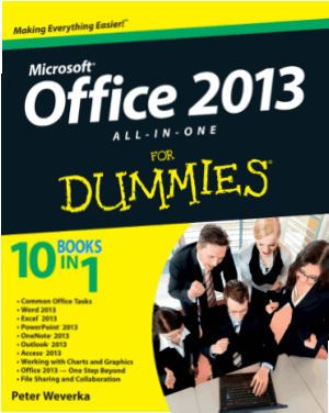 Microsoft Office 2013 All In One For Dummies