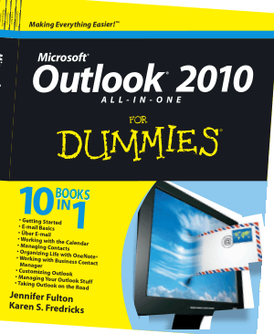 Microsoft Outlook 2010 All In One For Dummies