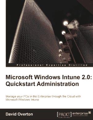 Microsoft Windows Intune 2.0 Quickstart Administration