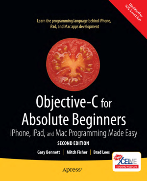 Free Download PDF Books, Objective C For Absolute Beginners 2nd Edition