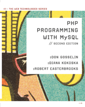 PHP Programming With MySQL Second Edition