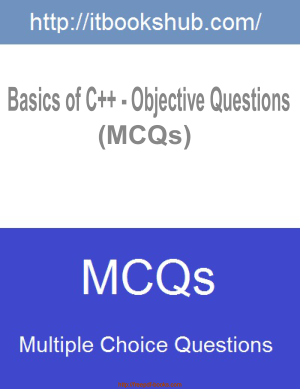 Basics Of C++ Objective Questions MCQs, Pdf Free Download