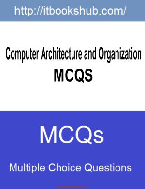 Free Download PDF Books, Computer Architecture And Organization Mcqs, Pdf Free Download