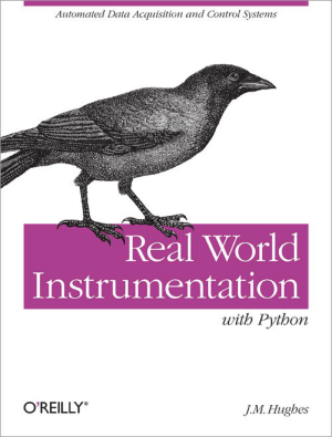 Free Download PDF Books, Real World Instrumentation With Python