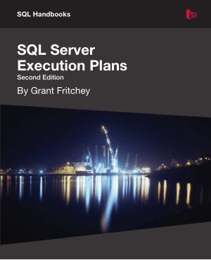 SQL Server Execution Plans Second Edition