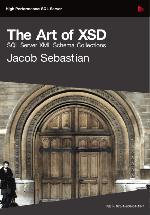 The Art Of XSD SQL Server XML Schema Collections
