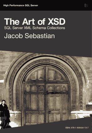 Free Download PDF Books, The Art Of XSD SQL Server XML Schema Collections