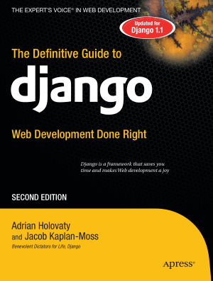 The Definitive Guide To Django Web Development Second Edition