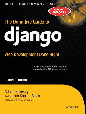 Free Download PDF Books, The Definitive Guide To Django Web Development Second Edition