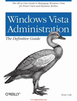 Windows Vista Administration The Definitive Guide