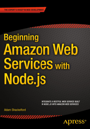 Free Download PDF Books, Beginning Amazon Web Services with Node.js