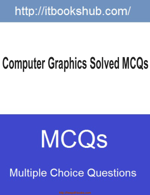 Computer Graphics Solved Mcqs, Pdf Free Download