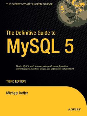 The Definitive Guide to MySQL 5 3rd Edition – PDF Books
